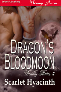 Deadly Mates 4: Dragon's Bloodmoon